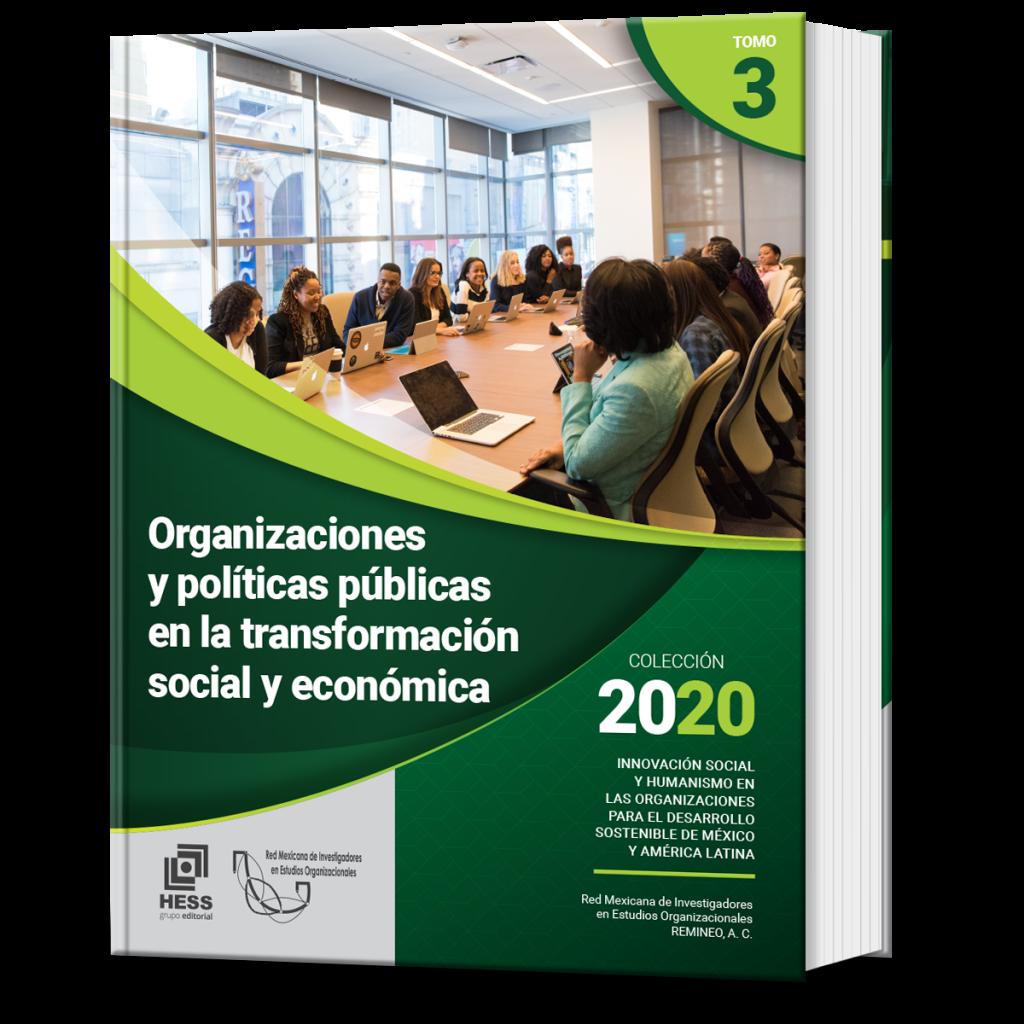 Organizaciones y políticas públicas en la transformación social y económica